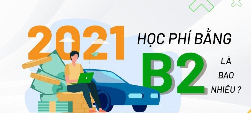 Giá học lái xe B2 là bao nhiều tiền?
